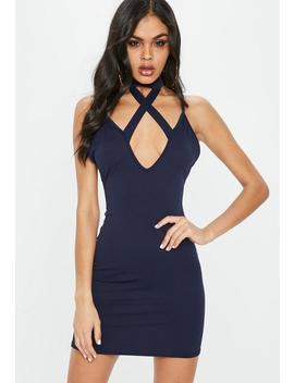 Navy Cross Front Choker Strappy Bodycon Dress by Missguided