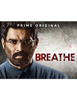 Breathe by Amazon Studios