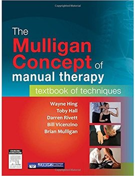 The Mulligan Concept Of Manual Therapy: Textbook Of Techniques, 1e by Amazon