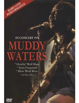 Waters, Muddy   In Concert 1976 by Amazon