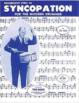 Progressive Steps To Syncopation For The Modern Drummer (Ted Reed Publications) by Ted Reed