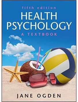 Health Psychology: A Textbook by Jane Ogden