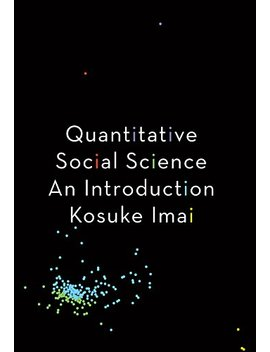 Quantitative Social Science: An Introduction by Amazon