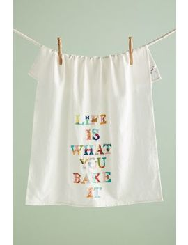 Life Is What You Bake It Dish Towel by Yolanda Andres