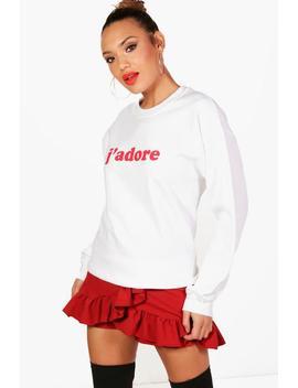 Mia J'adore Slogan Sweatshirt by Boohoo