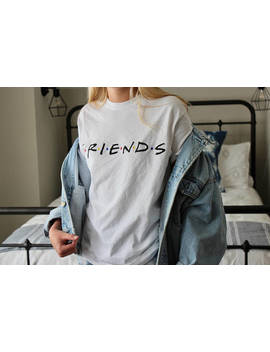 Friends Tv Show Shirt  Friends Logo Shirt  Friends Shirt  Friends Graphic Tee  Retro Style Shirt  Made In The Usa  Cotton Short Sleeve by Etsy