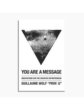 You Are A Message by Poketo