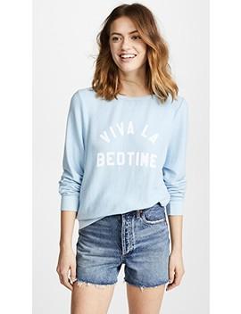 Viva La Bedtime Sweatshirt by Wildfox