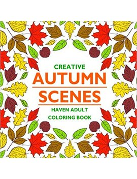 Creative Autumn Scenes Haven Adult Coloring Book by Amazon