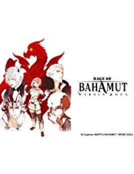 Rage Of Bahamut Virgin Soul by © Cygames/Mappa/神撃のバハムート Virgin Soul