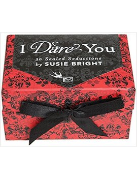 I Dare You: 30 Sealed Seductions by Susie Bright