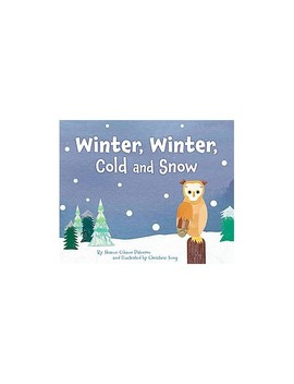 Winter, Winter, Cold And Snow (School And Library) (Sharon Gibson Palermo) by Target