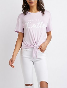 See You Latte Tie Front Graphic Tee by Charlotte Russe