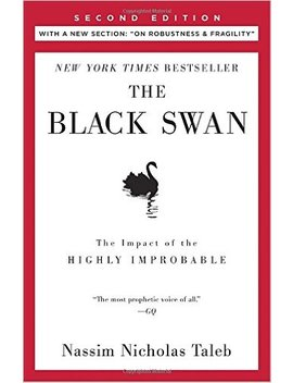 "The Black Swan: Second Edition: The Impact Of The Highly Improbable: With A New Section: ""On Robustness And Fragility"" (Incerto) by Nassim Nicholas Taleb"
