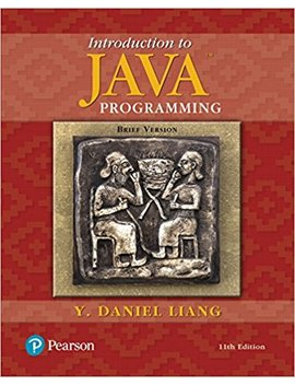 Introduction To Java Programming, Brief Version (11th Edition) by Y. Daniel Liang