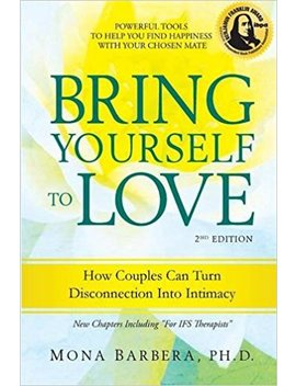 Bring Yourself To Love: How Couples Can Turn Disconnection Into Intimacy by Amazon