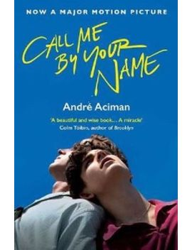 Call Me By Your Name   Sent Worldwide   2017 Paperback   New by Ebay Seller