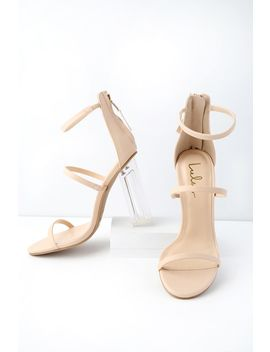 Isabella Nude Lucite Heels by Lulus