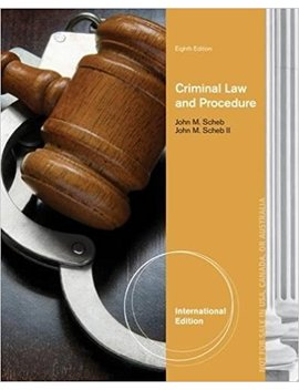 Criminal Law And Procedure by John M. Scheb Ii
