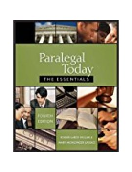 Paralegal Today: The Essentials, 4 E                         (Paperback) by Roger Le Roy Miller (Author), Mary Meinzinger Urisko (Author)
