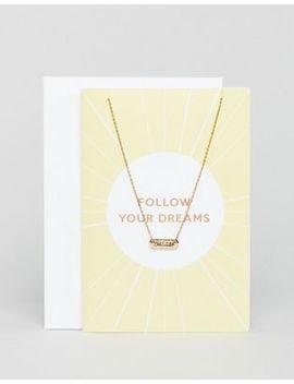 Orelia Follow Your Dreams Giftcard by Orelia