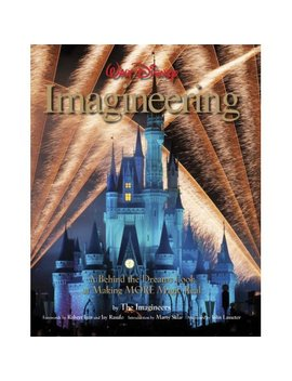 Walt Disney Imagineering A Behind The Dreams Look by Walmart