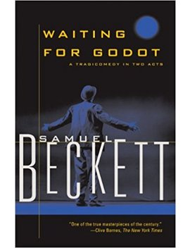 Waiting For Godot: A Tragicomedy In Two Acts (Beckett, Samuel) by Samuel Beckett