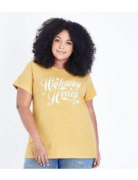 Curves Mustard Highway Honey Slogan T Shirt by New Look