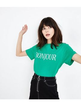 Green Bonjour Print Oversized T Shirt by New Look