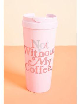 Bring The Brew Travel Mug Bring The Brew Travel Mug by Modcloth