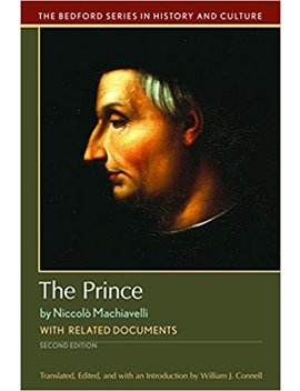The Prince: With Related Documents (Bedford Cultural Editions) by William J. Connell