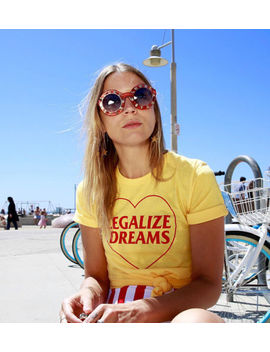 Legalize Dreams Quote T Shirt Fashion Women Yellow Tee Tumblr Casual Tops Tshirt by Unbranded