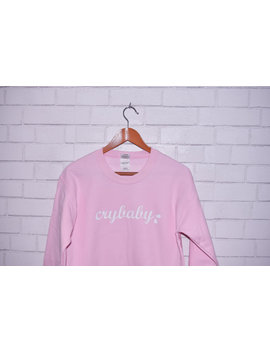 Pink Crybaby Sweatshirt Soft Pink Cozy Cry Baby Sweater Pullover by Etsy
