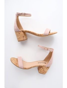 Brooke Blush Cork Ankle Strap Heels by Lulu's
