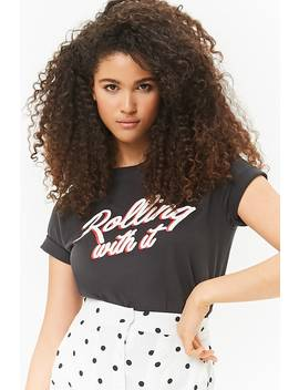 Rolling With It Graphic Tee by Forever 21