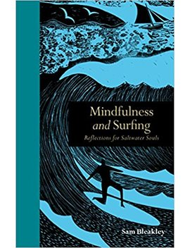 Mindfulness And Surfing: Reflections For Saltwater Souls by Amazon