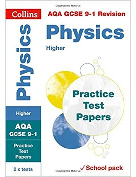 Aqa Gcse Physics Higher Practice Test Papers: Shrink Wrapped School Pack (Collins Gcse 9 1 Revision) by Amazon