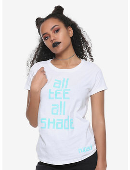 Ru Paul All Tee All Shade Girls T Shirt by Hot Topic