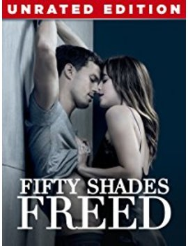Fifty Shades Freed (Unrated) by Universal Pictures