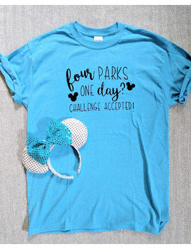 Ready To Ship | Blue | Four Parks One Day Challenge Accepted Tee | Mickey Tee | Disney Shirt | Unisex Adult Shirt | Disney Vacation by Etsy