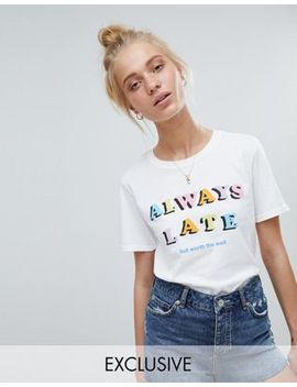 Adolescent Clothing T Shirt With Always Late Print by Adolescent Clothing