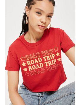 Petite 'road Trip' Slogan Cropped T Shirt by Topshop