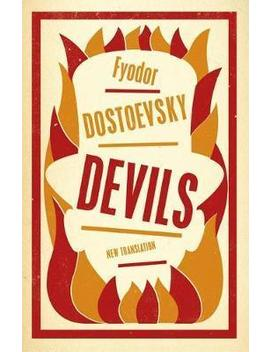 Devils by Fyodor Dostoevsky