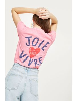 'love Joie De Vivre' Slogan T Shirt by Topshop