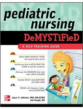 Pediatric Nursing Demystified by Joyce Y. Johnson
