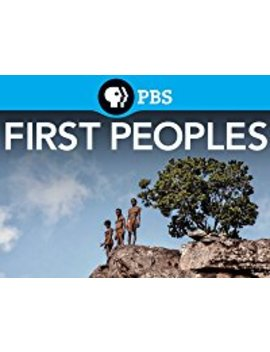 First Peoples by Pbs