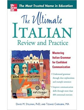 The Ultimate Italian Review And Practice (U Itimate Review & Reference Series) by Tiziano Cherubini