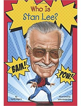 Who Is Stan Lee? (Who Was?) by Geoff Edgers