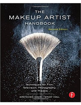 The Makeup Artist Handbook: Techniques For Film, Television, Photography, And Theatre by Gretchen Davis