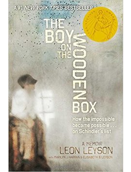 The Boy On The Wooden Box: How The Impossible Became Possible On Schindler's List by Leon Leyson